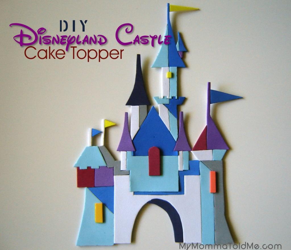 Disneyland Castle Birthday Cake