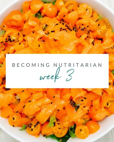 Week 3 Becoming nutritarian weight loss journal Dr Furhman Eat to Live 6 week plan Dr Greger How not to Die Diet no oil no added salt reverse diabetes