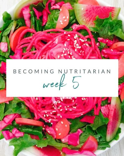 Week 5 Becoming nutritarian weight loss journal Dr Furhman Eat to Live 6 week plan Dr Greger How not to Die Diet no oil no added salt reverse diabetes