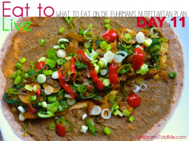 Day 11 What to eat on Dr Fuhrman Eat to Live Plan Nutritarian