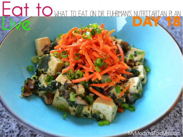 Day 18 What to eat on Dr Furhman eat to live nutritarian plan