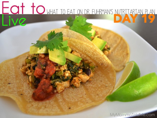 Day 19 What to eat on Dr Furhman eat to live nutritarian plan