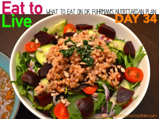 What to eat on day 34 of Dr Fuhrmans Eat to Live 6 week Nutritarian Plan