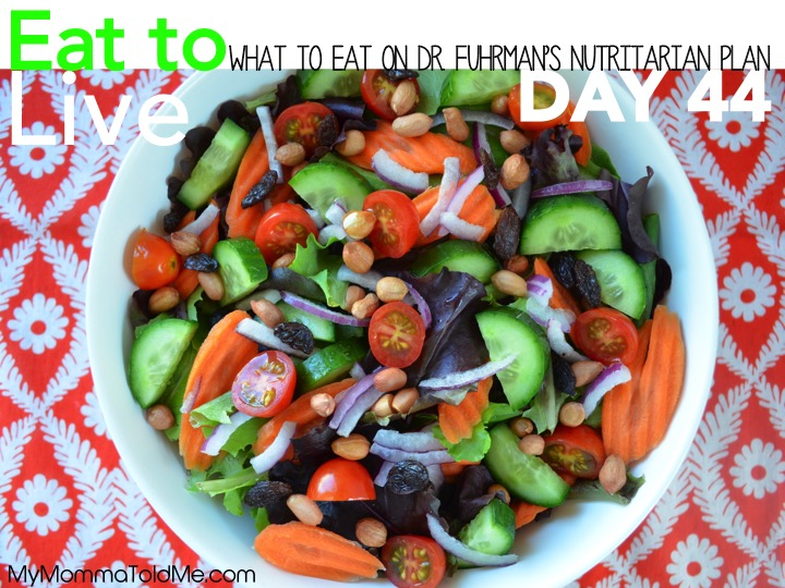 Dr Fuhrman Eat to Live Nutritarian Diet Day 44