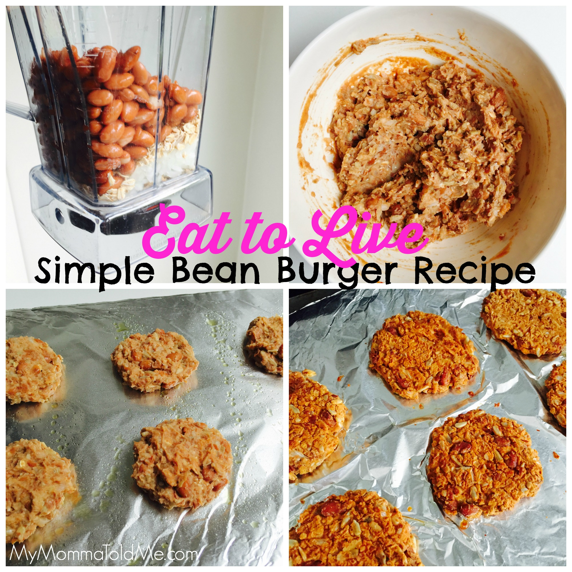 Eat to Live Program Bean Burger Recipe MyMommaToldMe.com