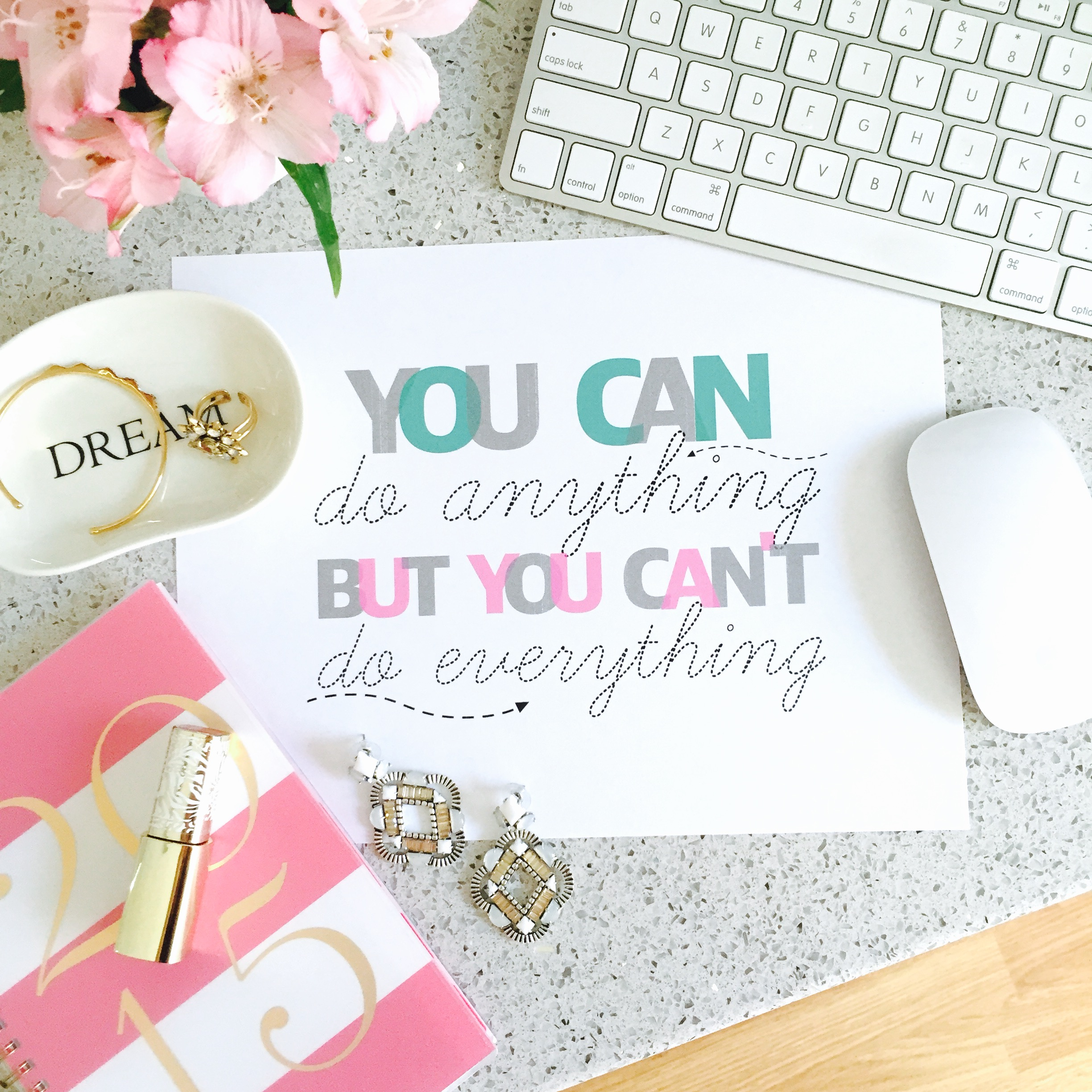 Inspirational Life Quote Free printable You can do anything but you can't do everything