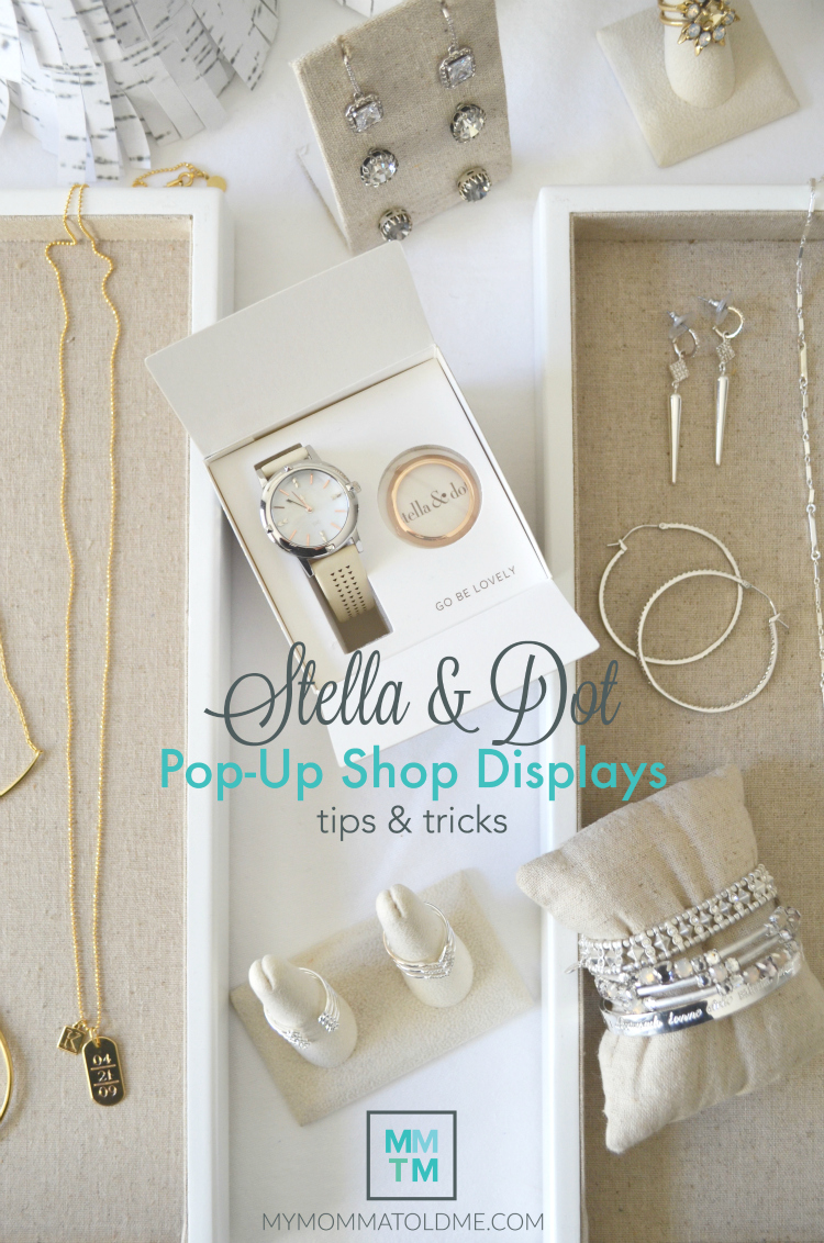 Stella & Dot pop up shop displays tips and tricks how to have a pop up shop at a salon or business