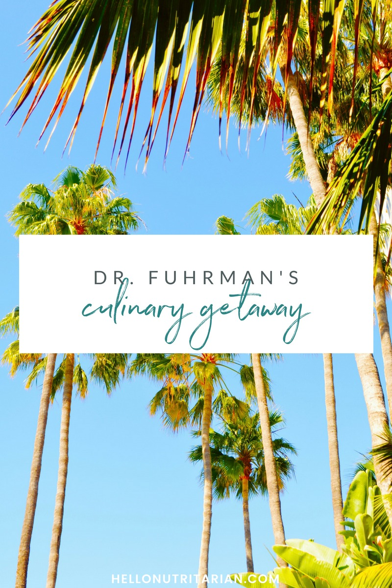 Dr Fuhrman Retreat what to expect culinary getaway what happens at a getaway